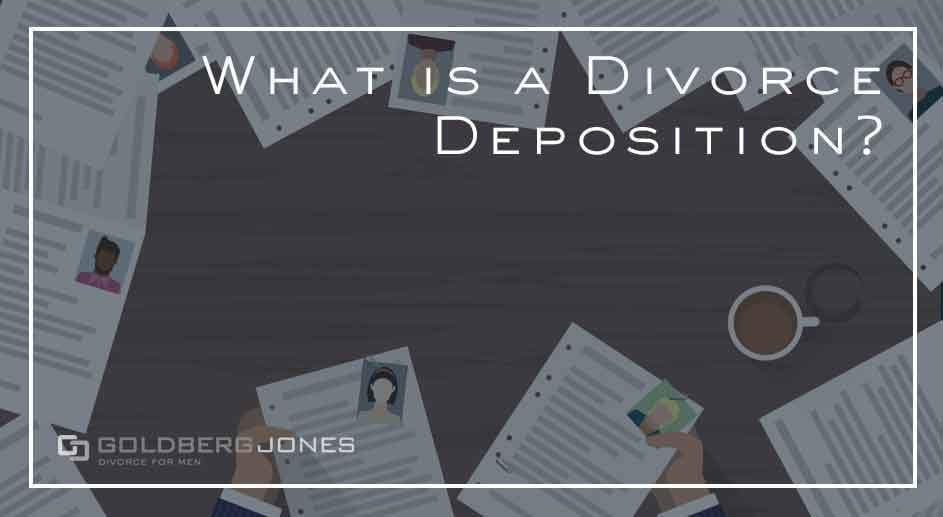 how do divorce depositions work