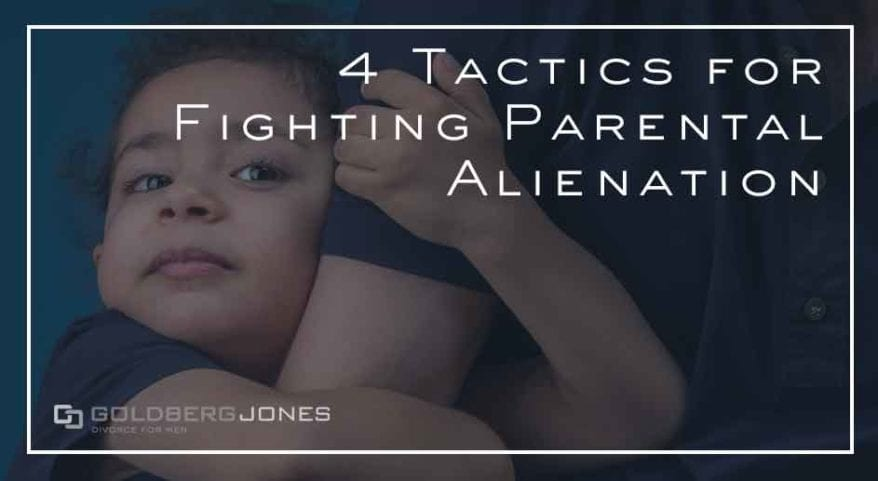 steps to fighting parental alienation