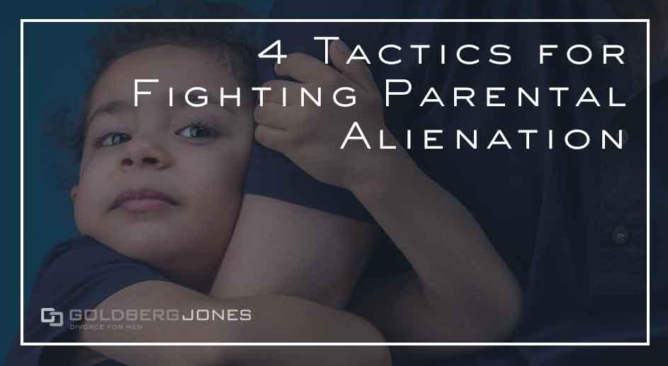 steps to fighting parental alienation