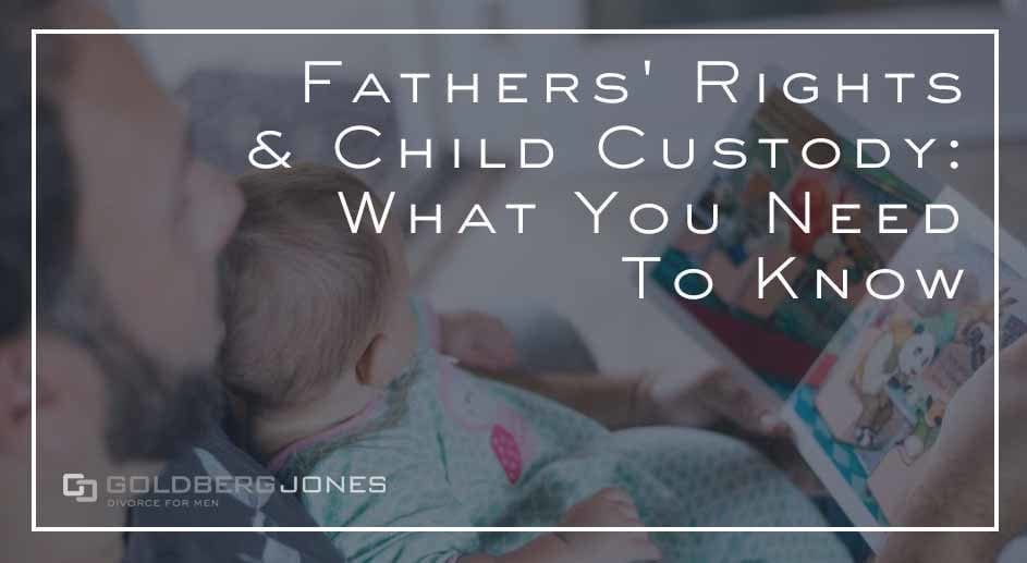 what are your rights as a dad
