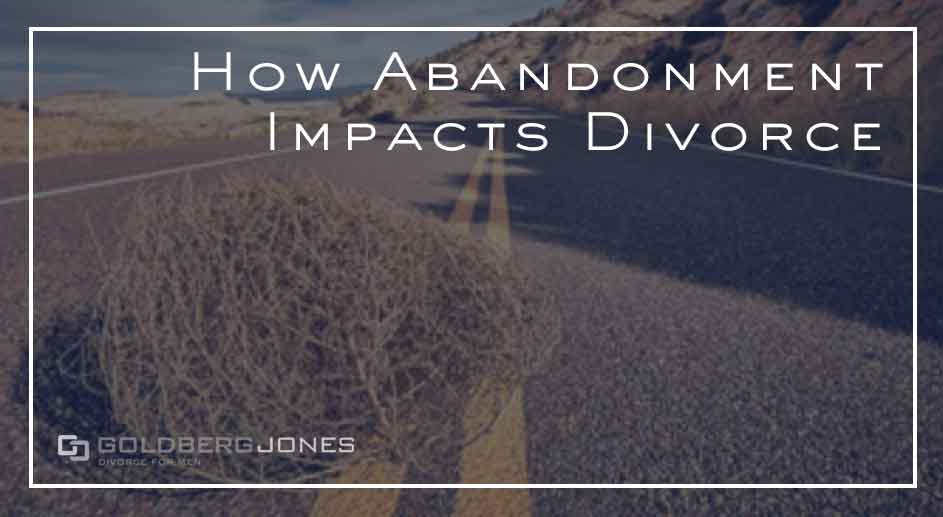 how abandonment affects divorce