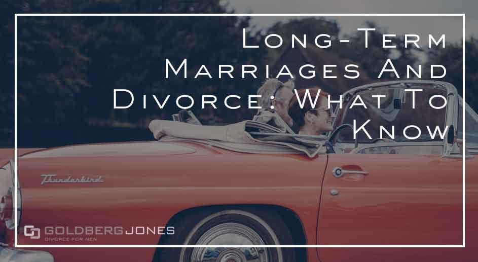 how is divorce after long term marriage