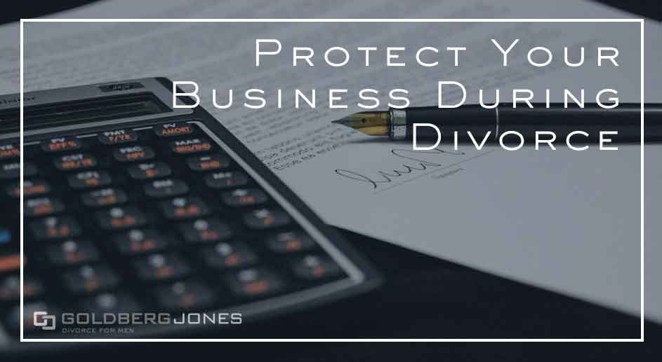 can you protect your business during divorce