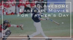 baseball movies to enjoy with dad