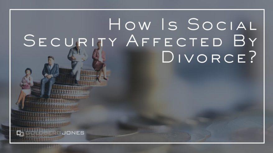 how is social security handled in divorce