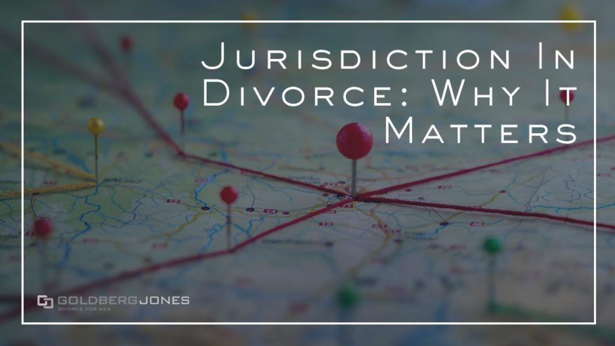 Does jurisdiction matter in divorce